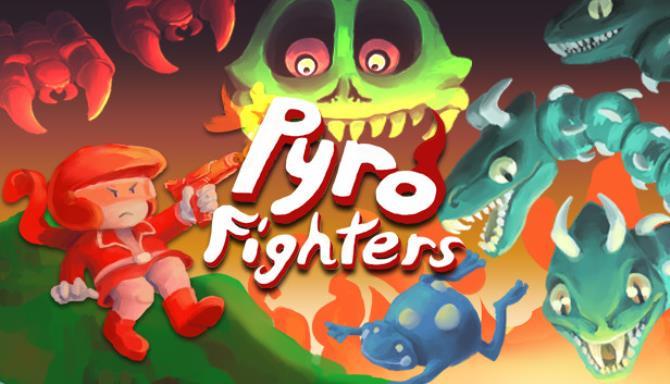 Pyro Fighters Ücretsiz İndir
