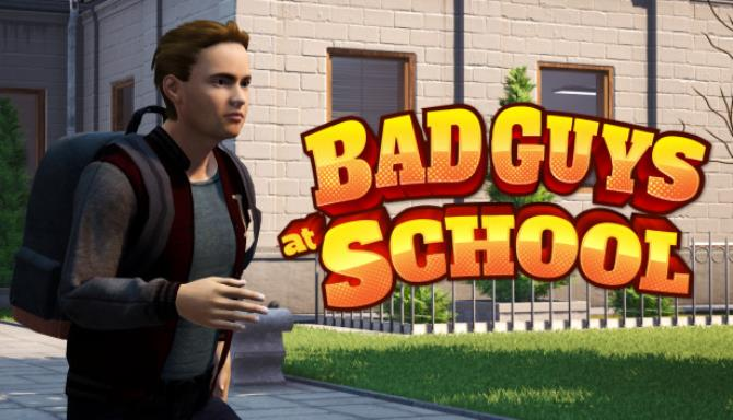 Kötü Adamlar Okulda Ücretsiz İndir