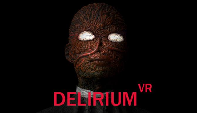 Deliryum VR Ücretsiz İndir