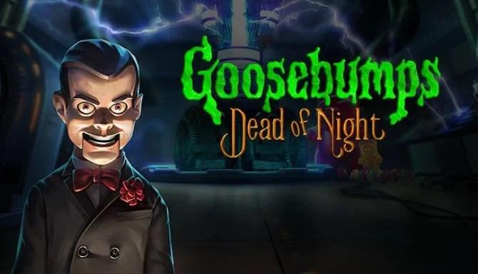 Goosebumps Gece Ölü Ücretsiz İndir