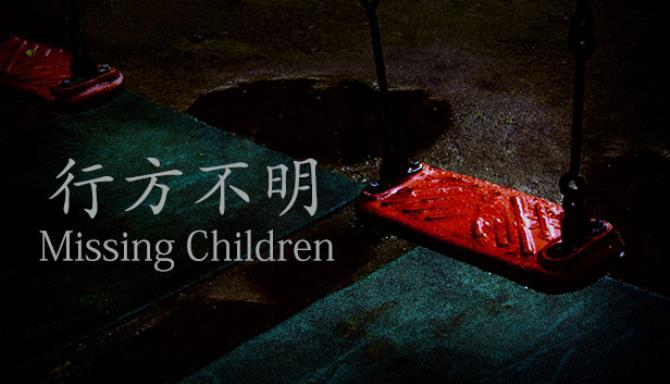 Kayıp Çocuklar |行 方 不明 Bedava İndir