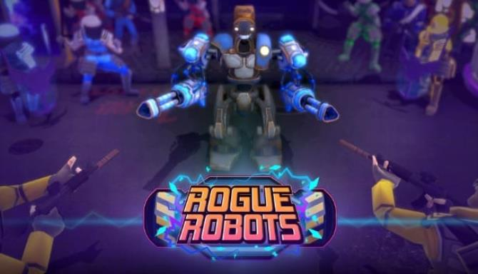 Rogue Robots Ücretsiz İndir