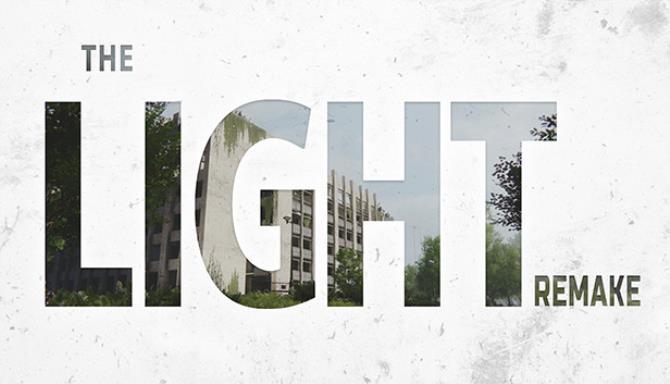 Light Remake Ücretsiz İndir
