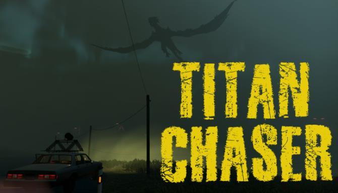 Titan Chaser Ücretsiz İndir