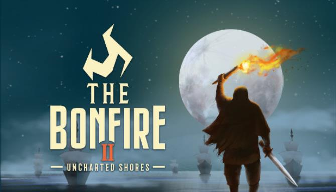 The Bonfire 2: Uncharted Shores Ücretsiz İndirme