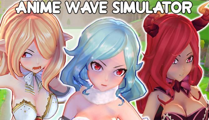 Anime Wave Simulator Ücretsiz İndirme