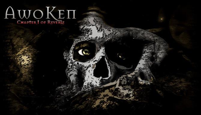 Awoken: Reverie'nin Birinci Bölümü Ücretsiz İndirme