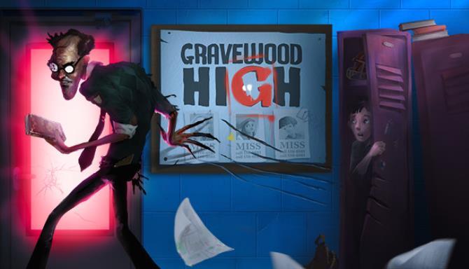 Gravewood High Ücretsiz İndirme