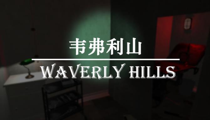 韦弗利 山 - Waverly Hills Ücretsiz İndirme