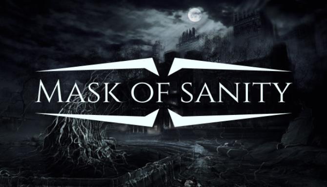 Mask of Sanity Ücretsiz İndir