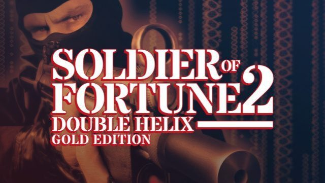 soldier-of-fortune-ii-double-helix-gold-edition-free-download-639x361-2053730