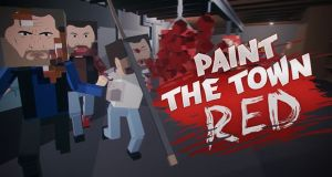 Paint the Town Red Game Free Download