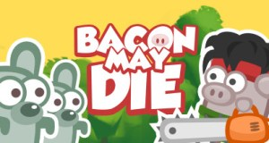 Bacon May Die Free Download