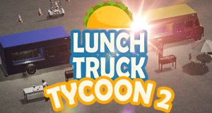Lunch Truck Tycoon 2 Free Download