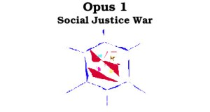 Opus 1 Social Justice War Free Download