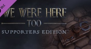 We Were Here Too Supporter Edition Free Download DLC