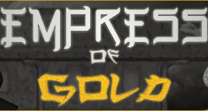 Empress of Gold Free Download PC Game
