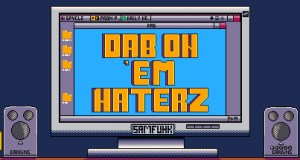 Dab on 'em Haterz Free Download