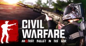 Civil Warfare: Another Bullet In The War Free Download