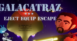 Galacatraz Eject Equip Escape Free Download