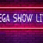 Mega Show Live