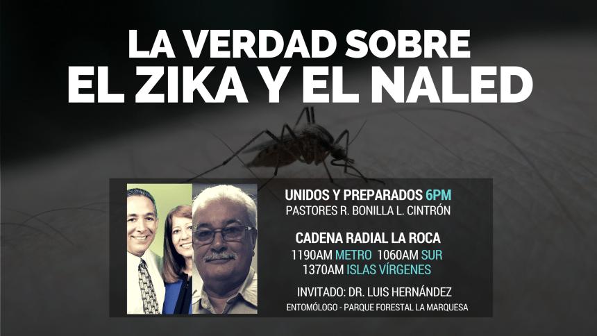 La verdad sobre el Zika y el Naled_Pastores Bonilla_Entomólo Dr. Hernández