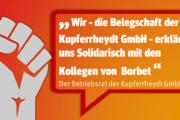 Betriebsrat und Belegschaft der Kupferrheydt GmbH solidarisch