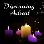 Discerning Advent GIAT Base