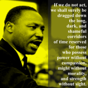 Martin Luther King Jr. - If We Don't Act
