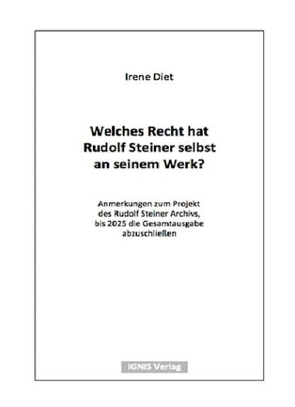 Welches Recht hat Rudolf Steiner selbst an seinem Werk?