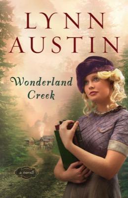 Wonderland Creek by Lynn Austin