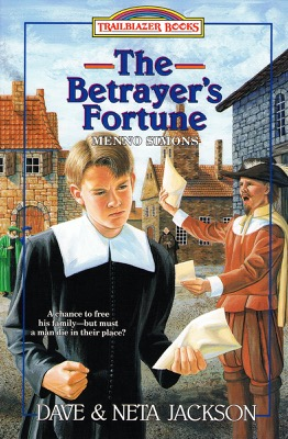 The Betrayer's Fortune by Dave & Neta Jackson