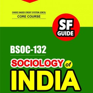 IGNOU BSOC-132 Sociology Of India in English Medium, IGNOU Help Books with Solved Previous Years' Question Papers and Important Exam Notes