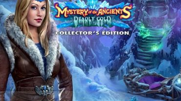 Mystery of The Ancients The Deadly Cold Collectors Edition Download Free