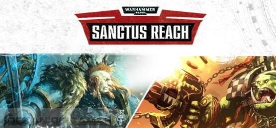 Warhammer 40 000 Sanctus Reach Free Download