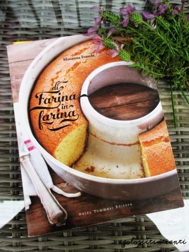 Di Farina in Farina è un libro di Marianna Franchi, edito da Guido Tommasi editore.