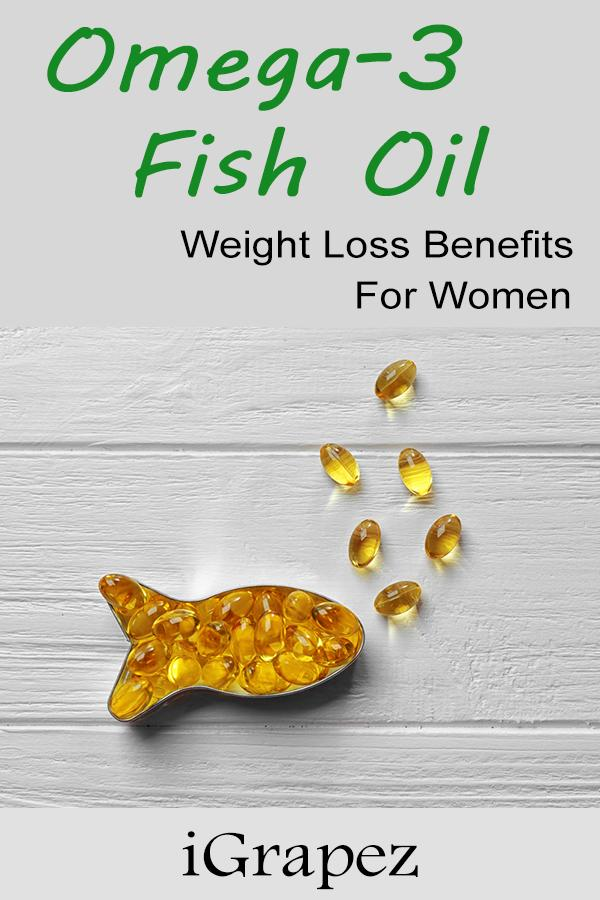 Top 8 Omega-3 Fish Oil Weight Loss Benefits For Women