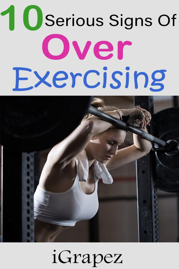 10 Serious Signs of Over-Exercising