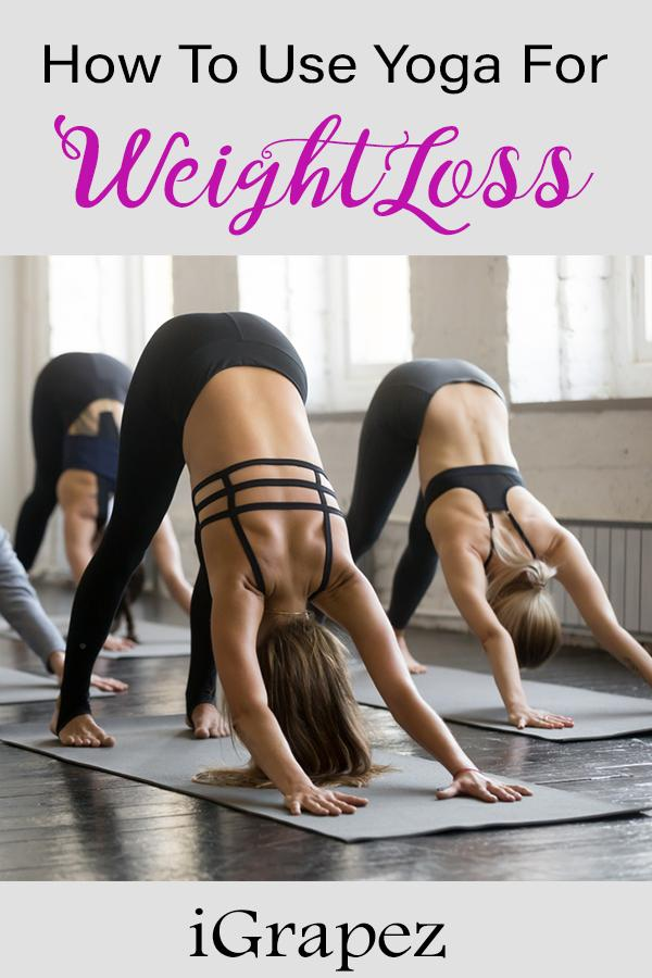 How to Use Yoga For Weight Loss