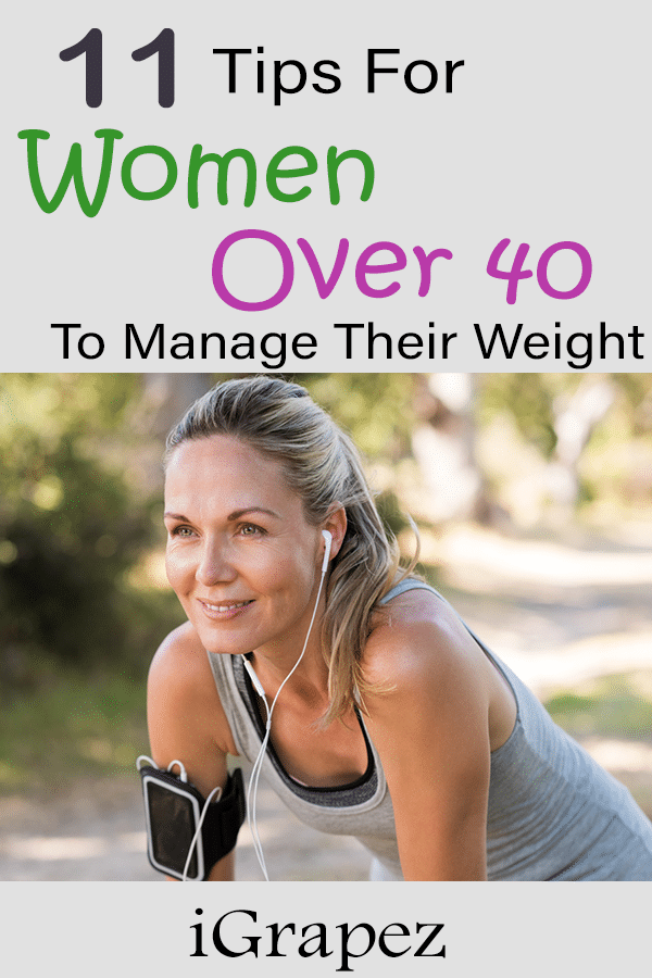 11 Tips for Women Over 40 to Manage Their Weight
