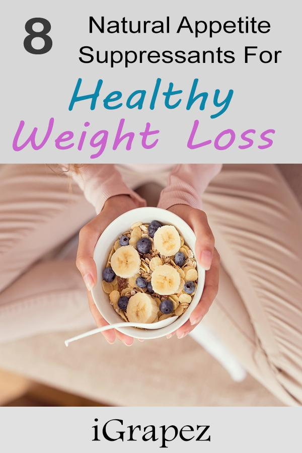 8 Natural Appetite Suppressants For Healthy Weight Loss