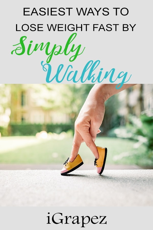 Easiest Ways to Lose Weight Fast- [By Simply Walking]