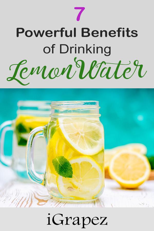 7 Powerful Benefits of Drinking Lemon Water.