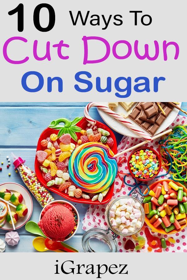 10 Ways to Cut Down on Sugar