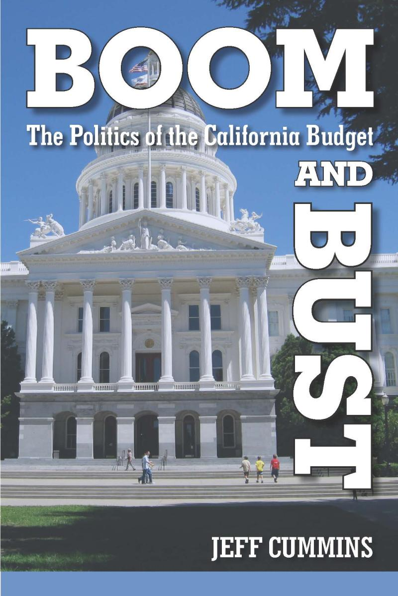 Boom And Bust The Politics Of The California Budget