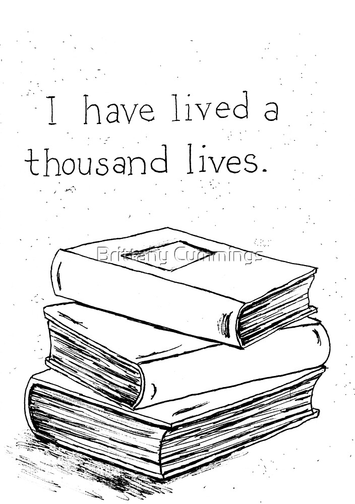 I have lived a thousand lives in books by Brittany