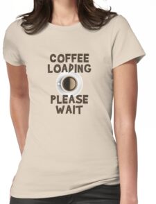 Coffee Loading T-Shirt