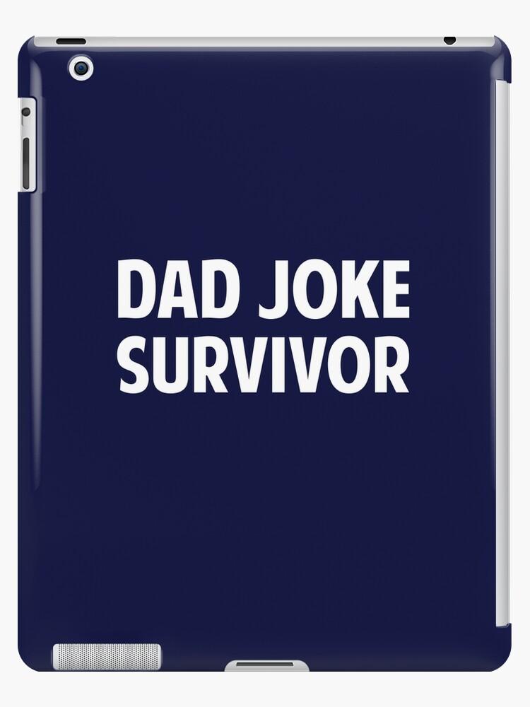 Dad Jokes Survivors : jokes, survivors, Survivor