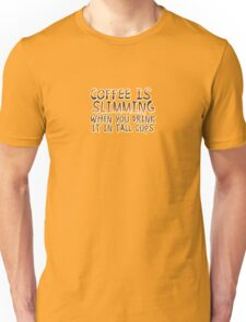 Coffee Is Slimming T-Shirt