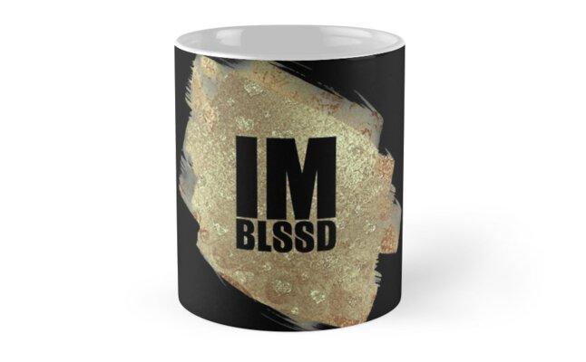 IM BLSSD on Gold Paint Stroke Mugs